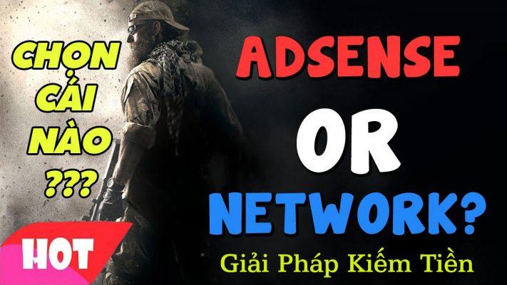 Nên tham gia Network hay Adsense, người mới làm YOUTUBE Tham Khảo